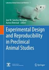 Experimental Design and Reproducibility in Preclinical Animal Studies