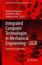 Integrated Computer Technologies in Mechanical Engineering - 2020