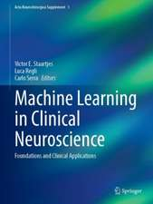 Machine Learning in Clinical Neuroscience: Foundations and Clinical Applications
