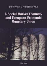 A Social Market Economy and European Economic Monetary Union