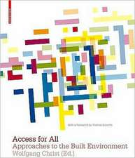 Access for All: Approaches to the Built Environment