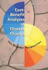 Cost-Benefit Analyses of Climate Change: The Broader Perspectives