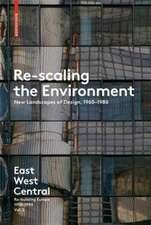 Re-Scaling the Environment:  Re-Building Europe, 1950-1990 Vol. 2