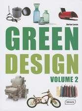 Green Design, Volume 2:  Architecture