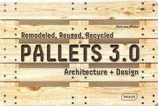 Pallets 3.0.:  Architecture + Design