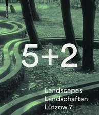 5 + 2 Landscapes Landschaften von Lützow 7