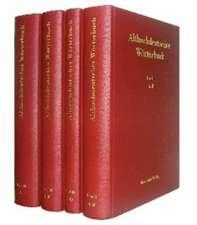 Althochdeutsches Wörterbuch, Althochdeutsches Wörterbuch. Band I bis IV