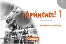 ¡Apúntate! - Ausgabe 2008 - Band 1 - Vokabeltaschenbuch