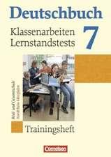 Deutschbuch 7. Schuljahr. Klassenarbeiten und Lernstandstests. Nordrhein-Westfalen