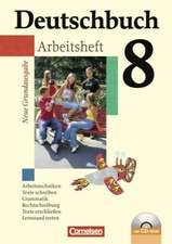 Deutschbuch 8. Schuljahr. Arbeitsheft mit Lösungen