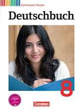 Deutschbuch Gymnasium 8. Schuljahr. Schülerbuch Hessen G8/G9