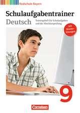 Deutschbuch 9. Jahrgangsstufe. Schulaufgabentrainer mit Lösungen. Realschule Bayern