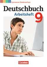 Deutschbuch 9. Schuljahr. Arbeitsheft mit Lösungen. Gymnasium Niedersachsen