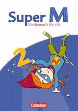 Super M 2. Schuljahr. Schülerbuch mit Kartonbeilagen. Östliche Bundesländer und Berlin