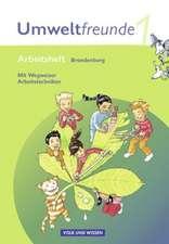 Umweltfreunde 1. Schuljahr. Arbeitsheft mit Einleger. Brandenburg. Neubearbeitung 2009