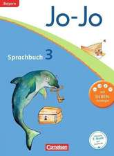 Jo-Jo Sprachbuch - Grundschule Bayern. 3. Jahrgangsstufe - Schülerbuch