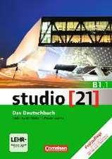 studio [21] - Grundstufe B1: Teilband 01. Das Deutschbuch (Kurs- und Übungsbuch mit DVD-ROM)