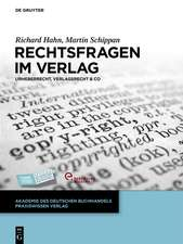 Rechtsfragen im Verlag: Urheberrecht, Verlagsrecht & Co