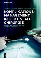 Komplikationsmanagement in der Unfallchirurgie