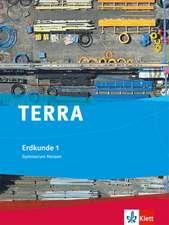 TERRA Erdkunde für Hessen 1. Schülerbuch 5./6. Schuljahr. Ausgabe für Gymnasium G8