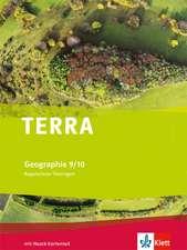 TERRA Geographie für Thüringen - Ausgabe für Regelschulen (Neubearbeitung). Schülerbuch Klasse 9/10