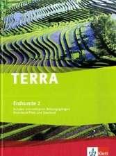 TERRA Erdkunde für Rheinland-Pfalz und Saarland 2. Realschulen und Differenzierende Schularten. Schülerbuch 7./8. Schuljahr