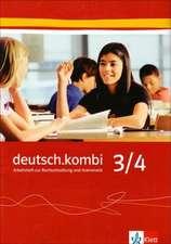 deutsch.kombi 3/4. Arbeitsheft zu Rechtschreibung / Grammatik