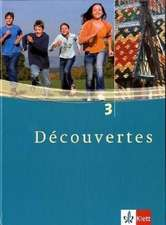 Découvertes 3. Schülerbuch