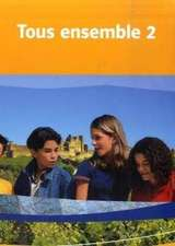 Tous ensemble 2. Schülerbuch