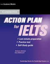 Action Plan for IELTS. Academic Module. Self-Study Pack (Book and CD)