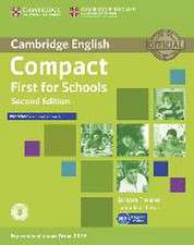 Compact First for Schools - Second edition. Workbook without answers with downloadable audio