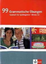 99 Grammatische Übungen Spanisch (A2)