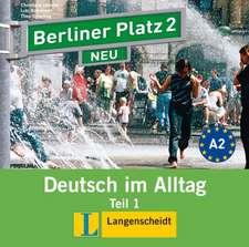 Berliner Platz 2 NEU in Teilbänden - Audio-CD zum Lehrbuch, Teil 1