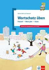 Wortschatz üben: Freizeit - Mein Jahr - Feste