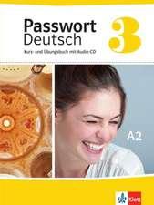 Passwort Deutsch 3. Neue Ausgabe. Kurs- und Übungsbuch mit Audio-CD