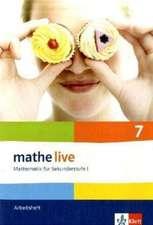 mathe live. Arbeitsheft mit Lösungsheft 7. Schuljahr.  Allgemeine Ausgabe