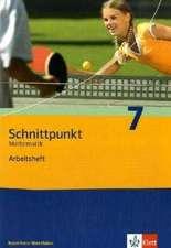 Schnittpunkt 7. Mathematik. Arbeitsheft Nordrhein-Westfalen