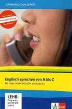 Communication Expert: Englisch Sprechen von A - Z