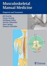 Musculoskeletal Manual Medicine: Diagnosis and Treatment