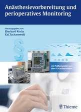 Anästhesievorbereitung und perioperatives Monitoring