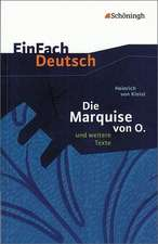 Die Marquise von O. und weitere Texte