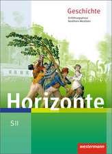 Horizonte - Geschichte. Schülerband. Einführungsphase. Nordrhein-Westfalen