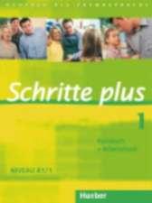 Schritte plus 1. Niveau A1/1. Kursbuch + Arbeitsbuch
