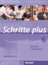Schritte plus 06. Kursbuch + Arbeitsbuch