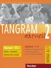 Tangram aktuell 2 - Lektion 1-4. Glossar XXL Deutsch-Slowakisch