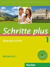 Schritte plus 01. Kursbuch + Arbeitsbuch mit Audio-CD zum Arbeitsbuch und interaktiven Übungen + Österreich EXTRA mit Audio-CD