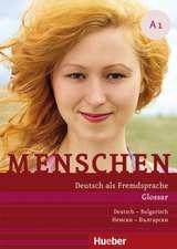 Menschen A1. Glossar Deutsch-Bulgarisch