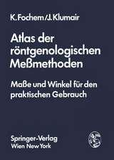 Atlas der röntgenologischen Meßmethoden: Maße und Winkel für den praktischen Gebrauch