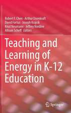 Teaching and Learning of Energy in K – 12 Education