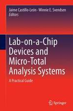 Lab-on-a-Chip Devices and Micro-Total Analysis Systems: A Practical Guide